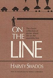 On the Line by Harvey Swados